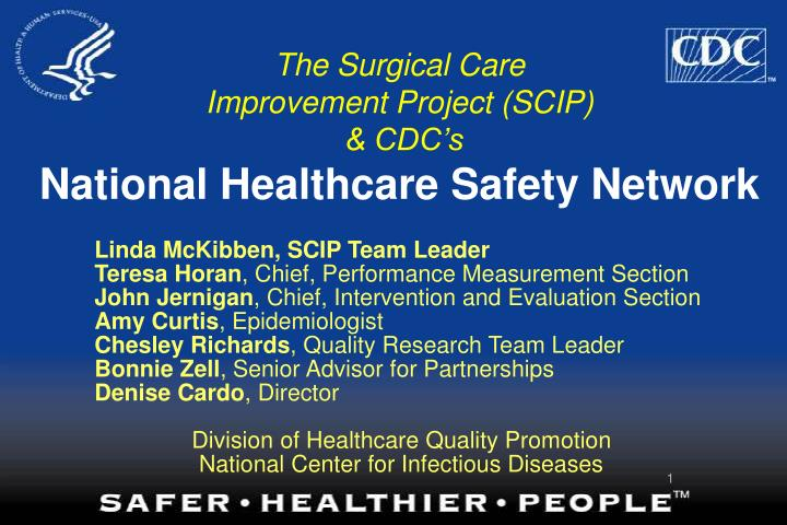 The surgical care improvement project scip cdc s national healthcare safety network