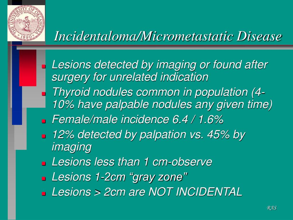 Incidentaloma/Micrometastatic Disease