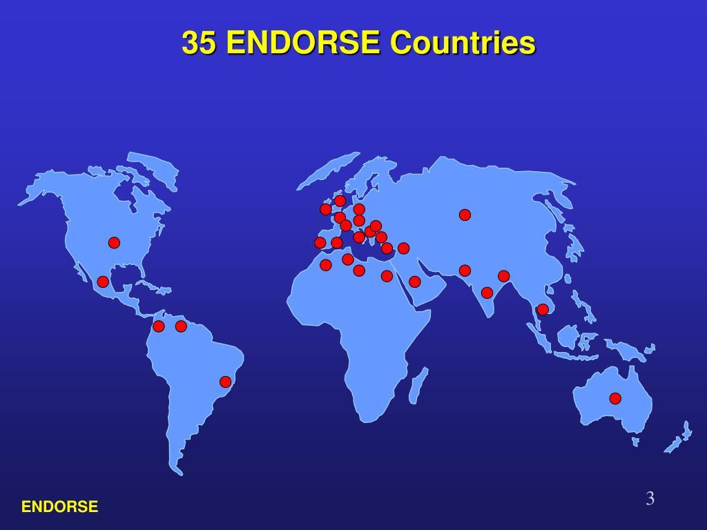 35 ENDORSE Countries