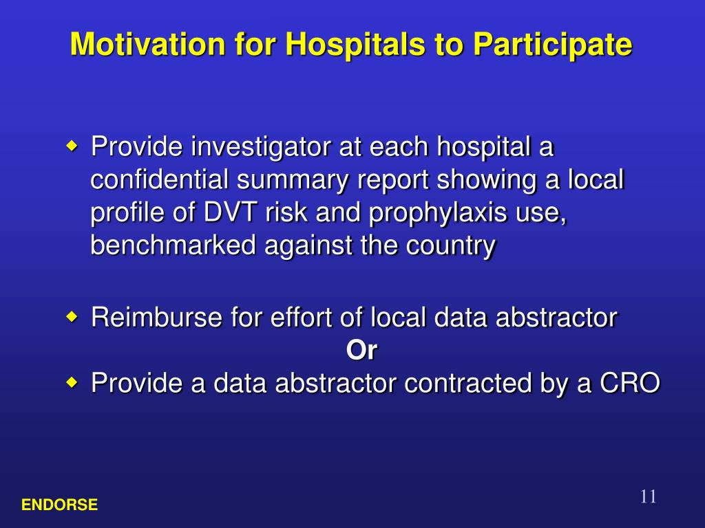 Motivation for Hospitals to Participate