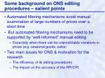 some background on ons editing procedures salient points2
