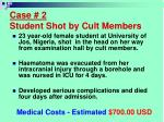case 2 student shot by cult members