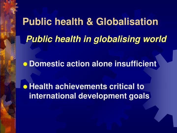 Public health & Globalisation