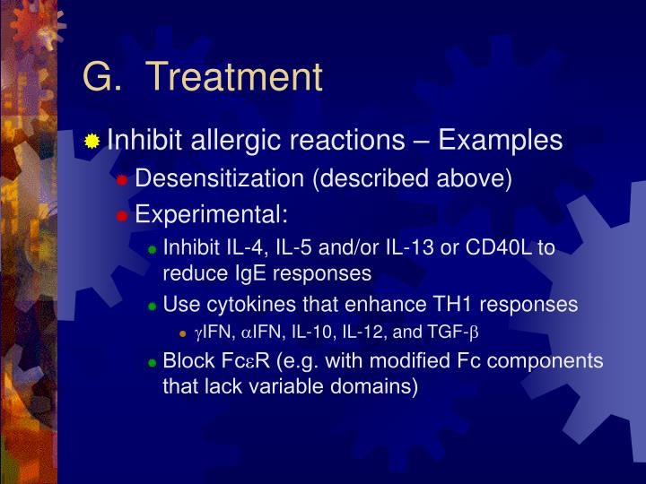 G.  Treatment