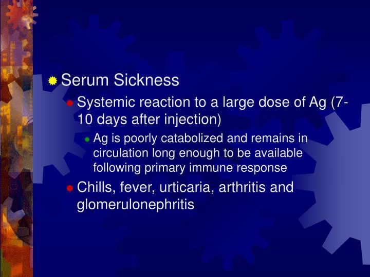 Serum Sickness