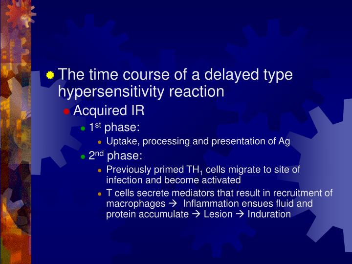The time course of a delayed type hypersensitivity reaction