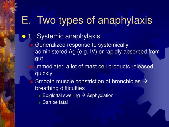 Two types of anaphylaxis