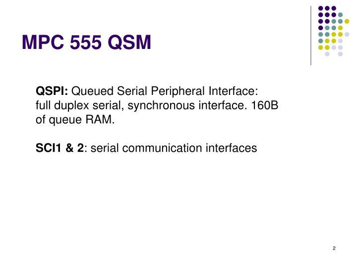 MPC 555 QSM