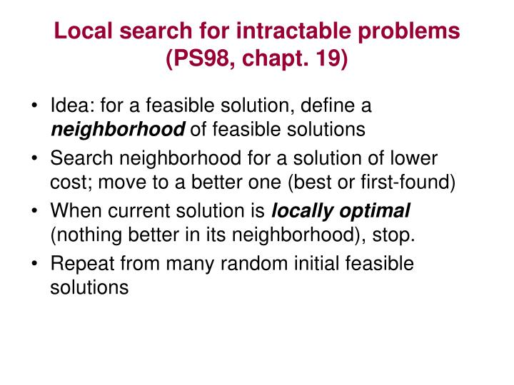 Local search for intractable problems ps98 chapt 19