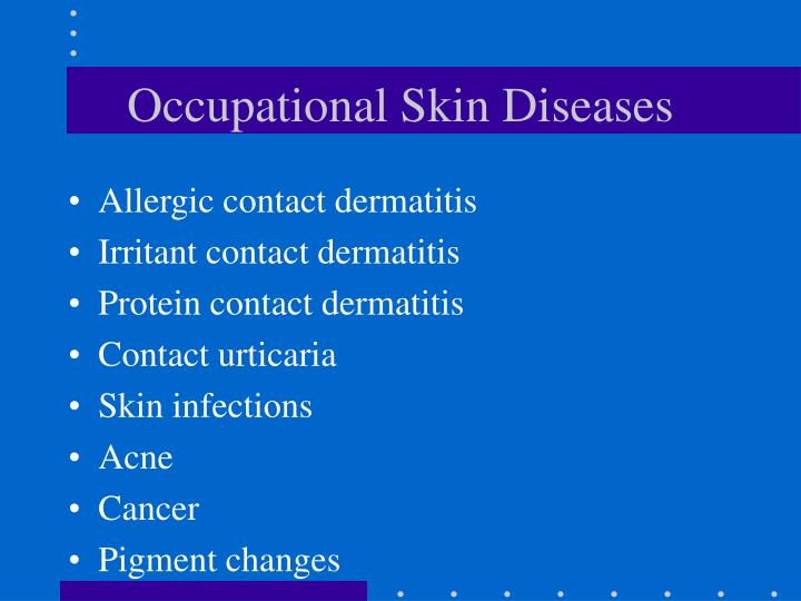 Occupational Skin Diseases
