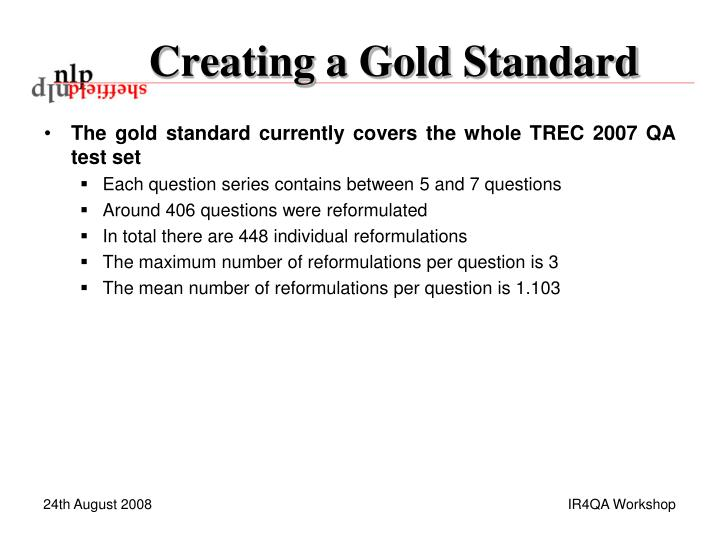 Creating a Gold Standard