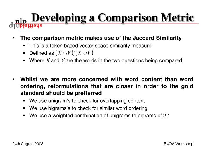 Developing a Comparison Metric
