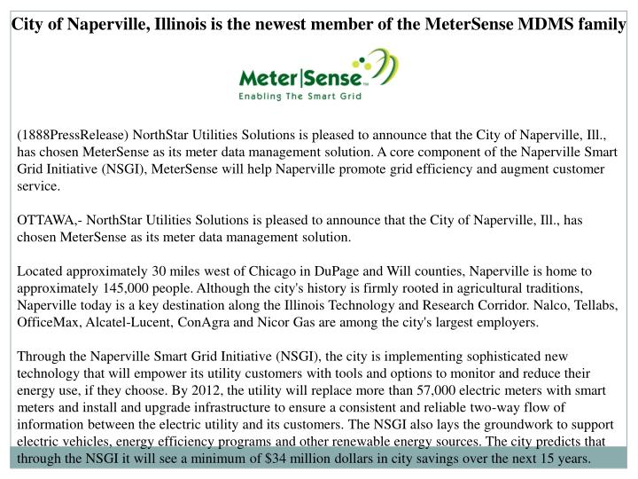 City of Naperville, Illinois is the newest member of the MeterSense MDMS family