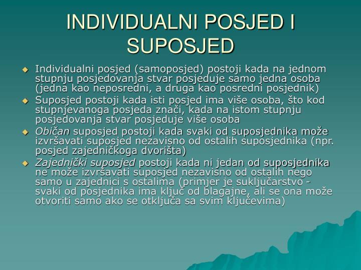 INDIVIDUALNI POSJED I SUPOSJED