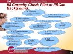 im capacity check pilot at nrcan background