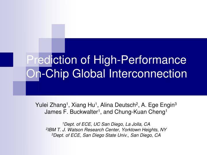Prediction of high performance on chip global interconnection