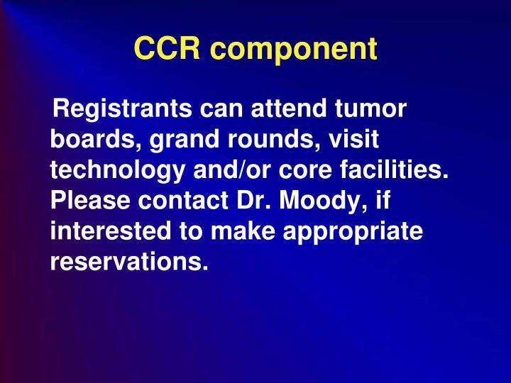 CCR component