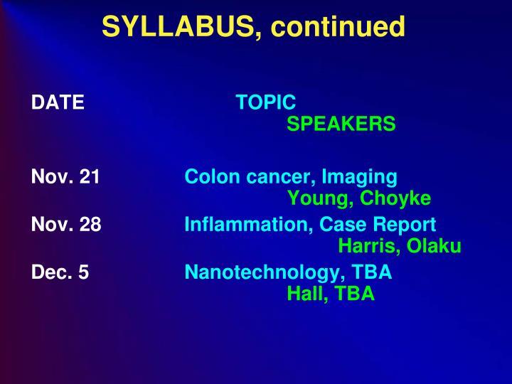 SYLLABUS, continued