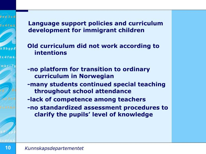 Language support policies and curriculum development for immigrant children