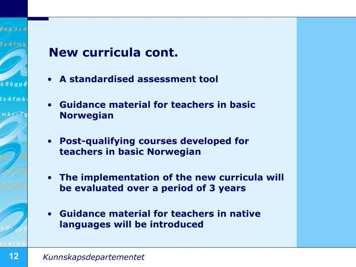 New curricula cont.