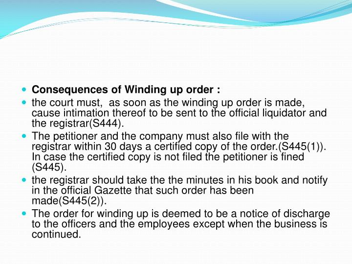 consequences of winding up What are the disadvantages of liquidating a company and the effects on the disadvantages for directors in liquidating your company hmrc winding up.
