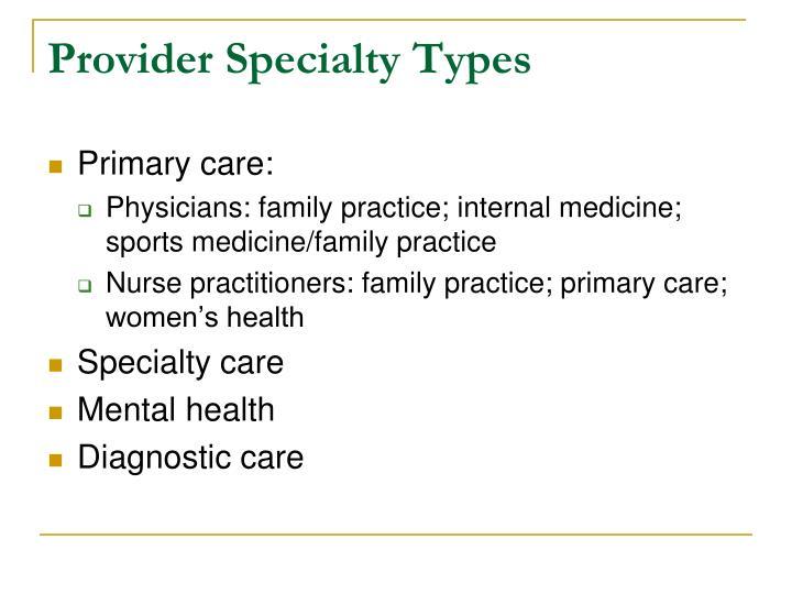 Provider Specialty Types