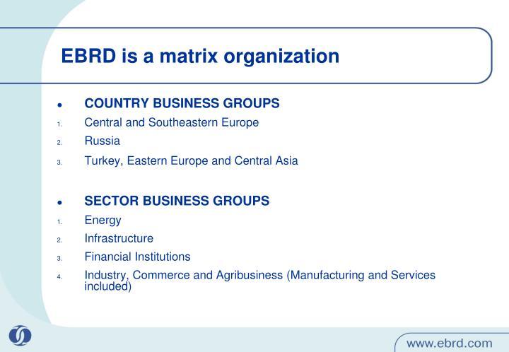 EBRD is a matrix organization