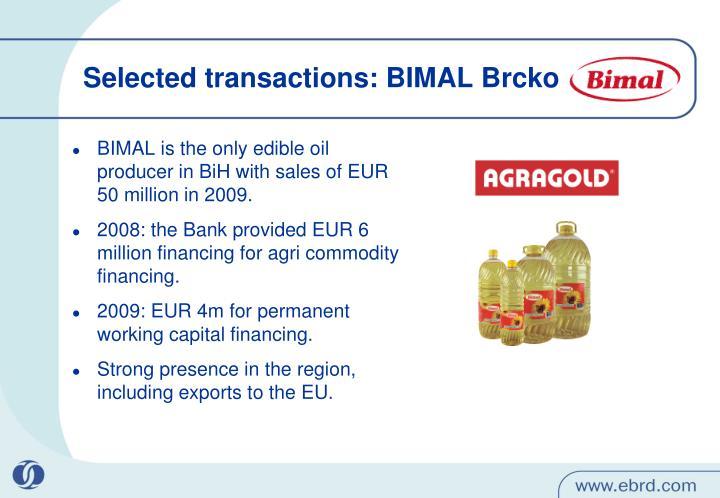 Selected transactions: BIMAL Brcko