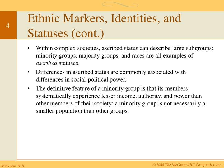 Ethnic Markers, Identities, and Statuses (cont.)