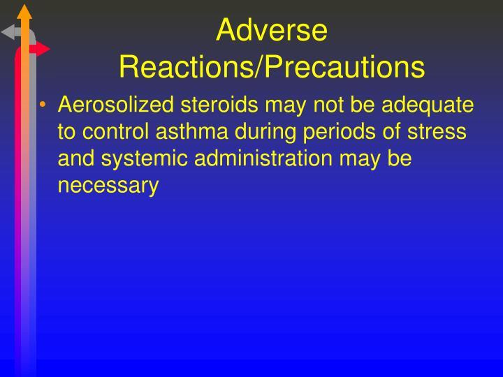 Adverse Reactions/Precautions