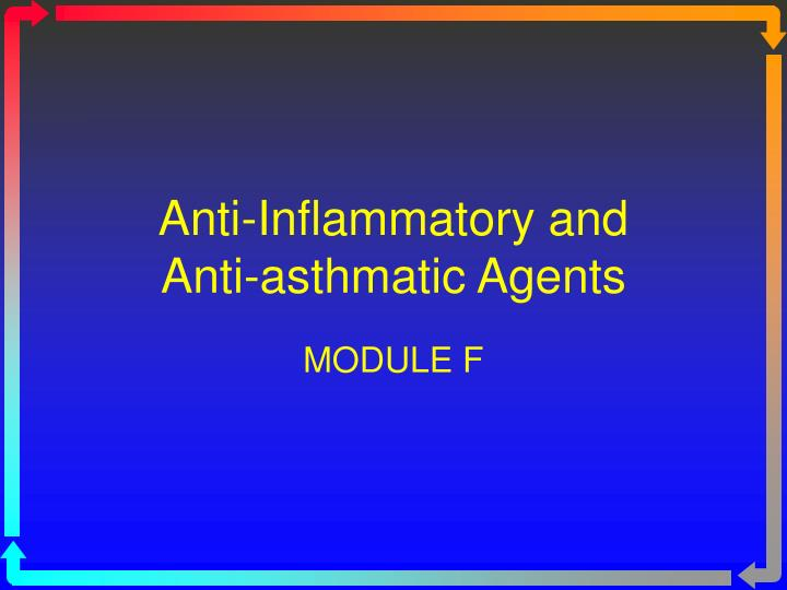 Anti inflammatory and anti asthmatic agents