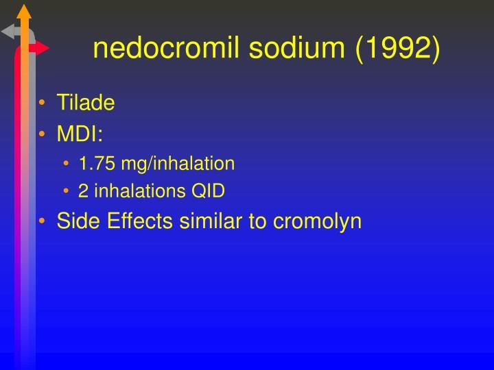 nedocromil sodium (1992)