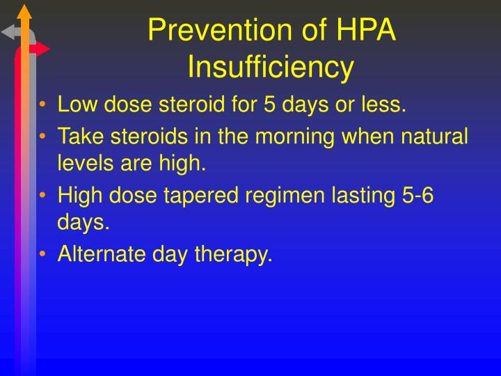 Prevention of HPA Insufficiency