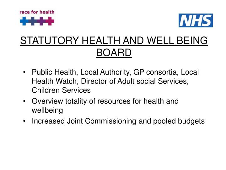 STATUTORY HEALTH AND WELL BEING BOARD