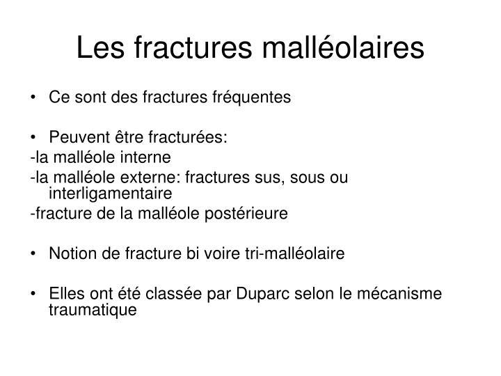 Les fractures malléolaires