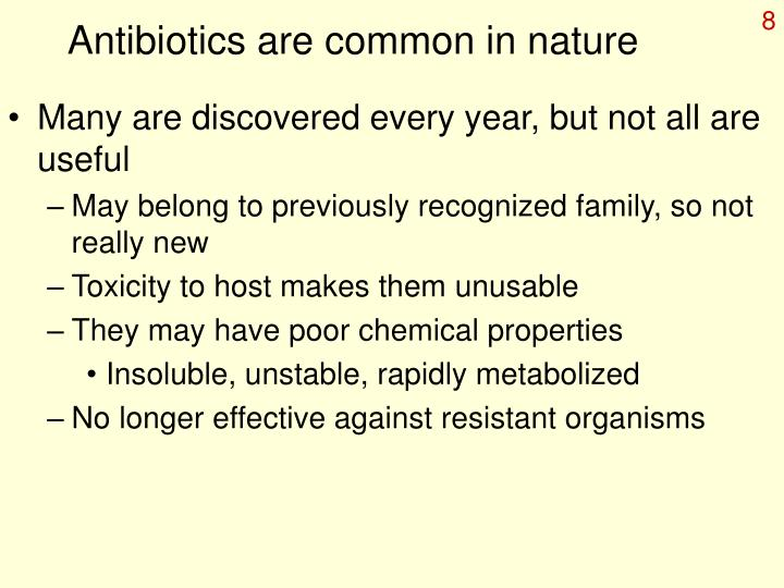 Antibiotics are common in nature