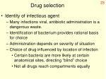 drug selection