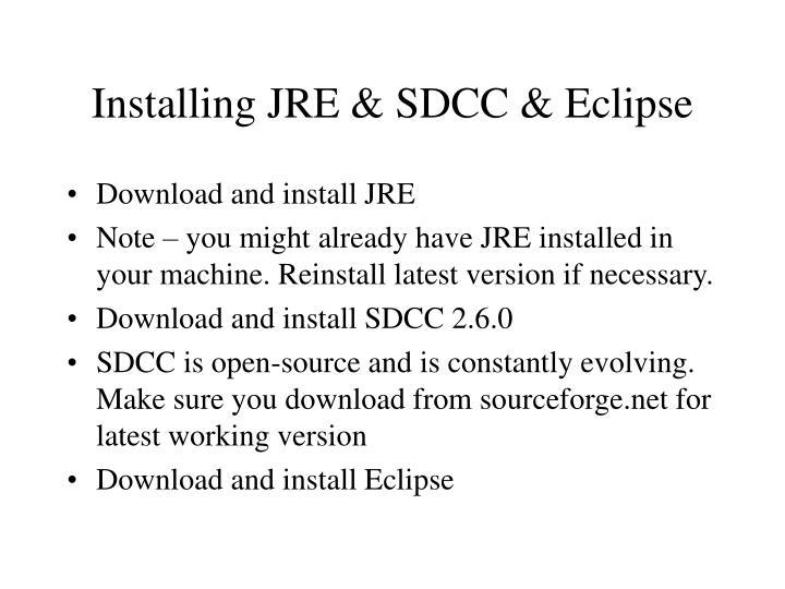 Installing JRE & SDCC & Eclipse