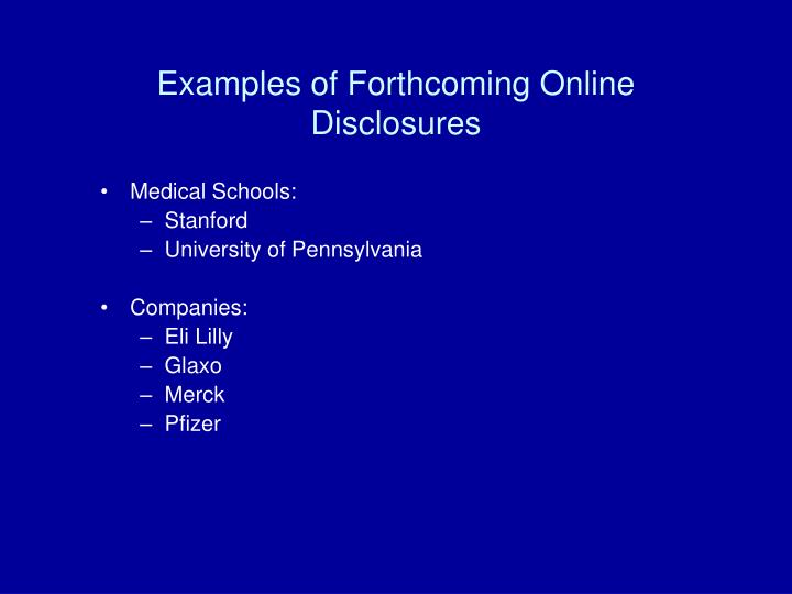 Examples of Forthcoming Online Disclosures