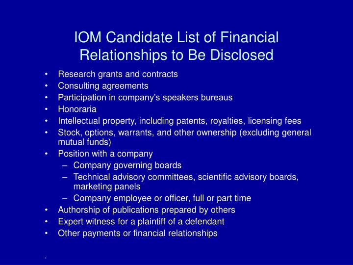 IOM Candidate List of Financial Relationships to Be Disclosed