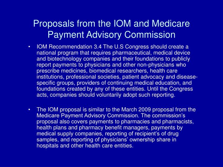 Proposals from the IOM and Medicare Payment Advisory Commission