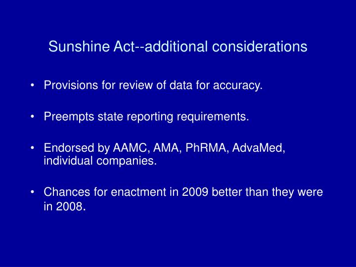 Sunshine Act--additional considerations