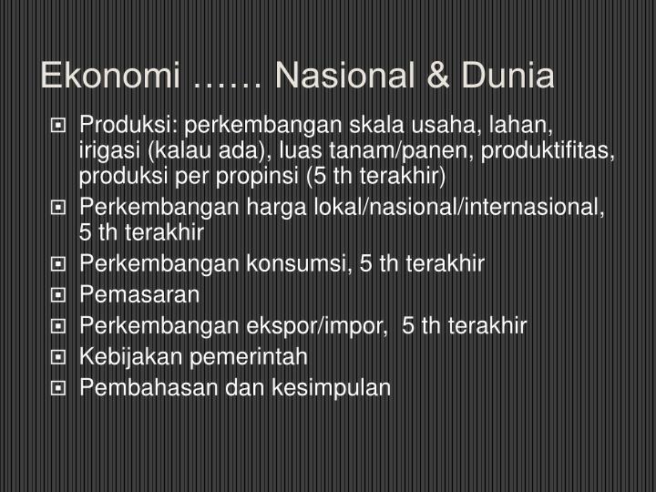 Ekonomi …… Nasional & Dunia