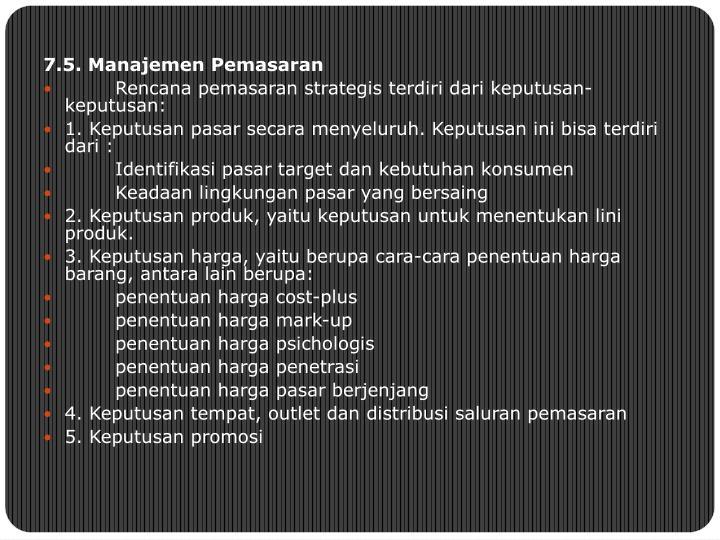 7.5. Manajemen Pemasaran