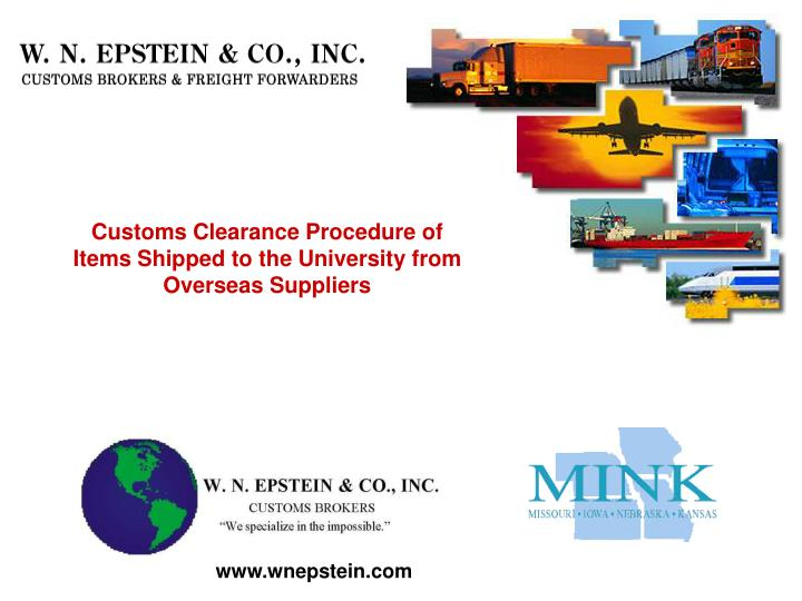 Customs clearance procedure of items shipped to the university from overseas suppliers