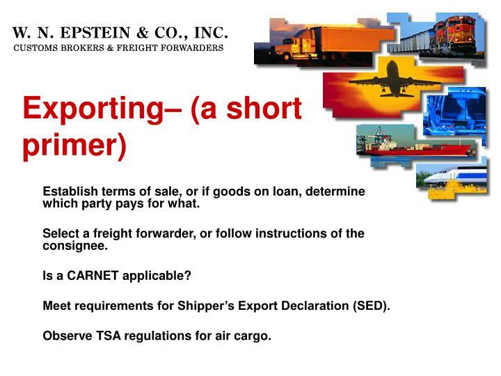 Exporting– (a short primer)