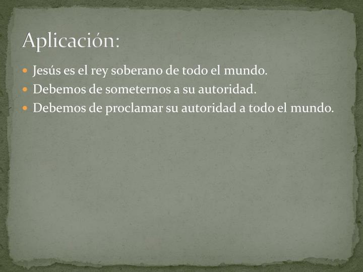 Aplicación: