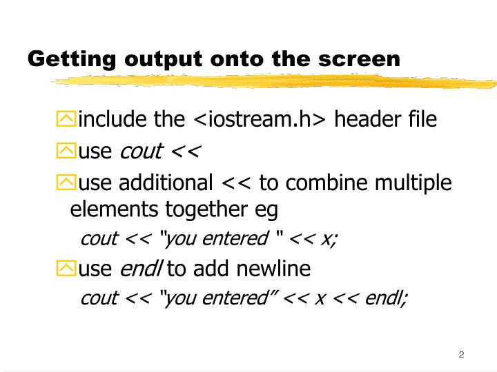 Getting output onto the screen
