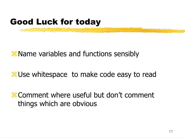 Good Luck for today
