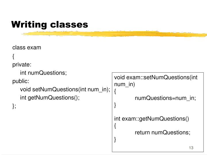 Writing classes
